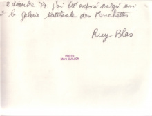 Ruy Blas est exposé malgès lui à la galerie des Ponchettes, il ne connait pas l'auteur de ce coup d'éclat